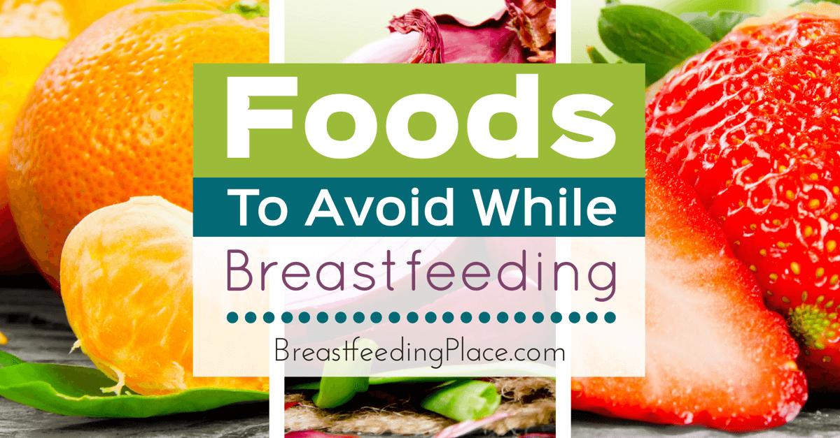 FoodsToAvoidWhileBreastfeeding-FB