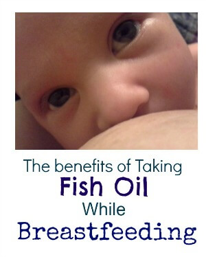 Fish oils and breast milk the benefits of fish oil while for What are the benefits of taking fish oil