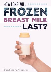 How Long Does Frozen Breast Milk Last?