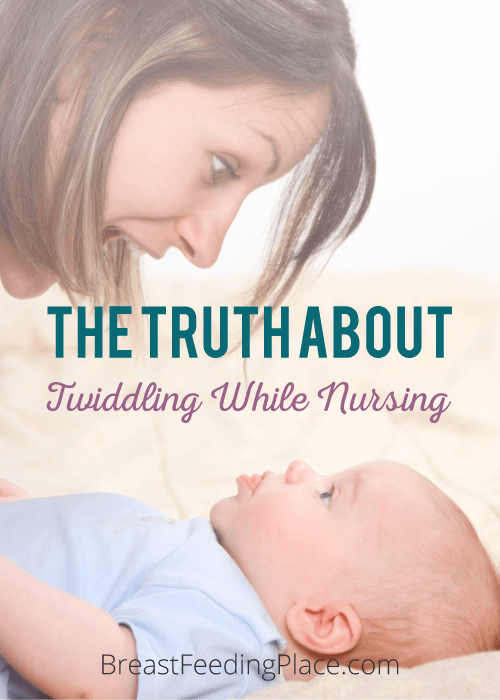 6e52e59d7b7 That is because when a nursling twiddles, it typically means that they are  poking, pinching or playing with the nipple opposite the one they are  nursing on.