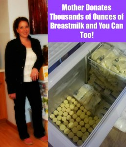 Mother Donates Thousands of Ounces of Breastmilk and You Can Too.