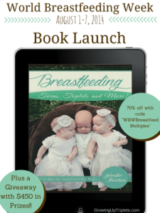 Breastfeeding Twins, Triplets and More! Book Launch + Giveaway Worth $450!