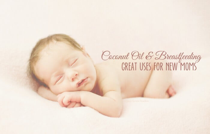 Breastfeeding and Coconut Oil - Great Uses for New Moms   Breastfeeding Place #nursing #baby #homeremedy