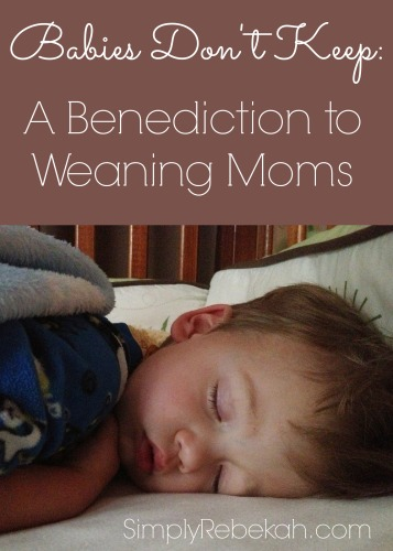 A-Benediction-to-Weaning-Moms