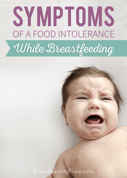 Symptoms of a food intolerance while breastfeeding