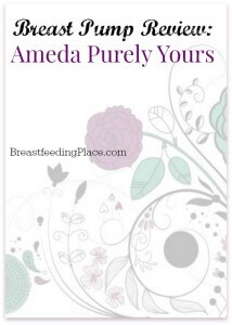 Breast Pump Review: Ameda Purely Yours
