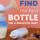 How to find the best bottle for a breastfed baby