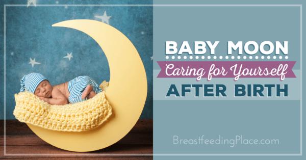 BabyMoon-CaringForYourselfAfterBirth-FB