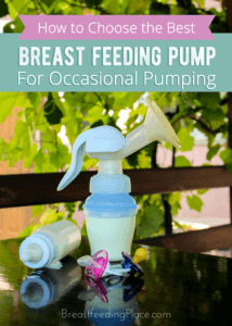 How To Choose the Best Breast Feeding Pump for Occasional Pumping