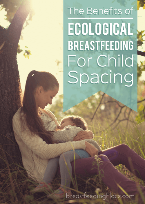 The benefits of ecological breastfeeding for child spacing